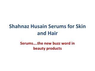 Shahnaz Husain Serums for Skin and Hair