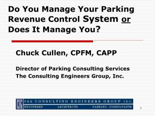 Do You Manage Your Parking Revenue Control  System  or  Does It Manage You ?