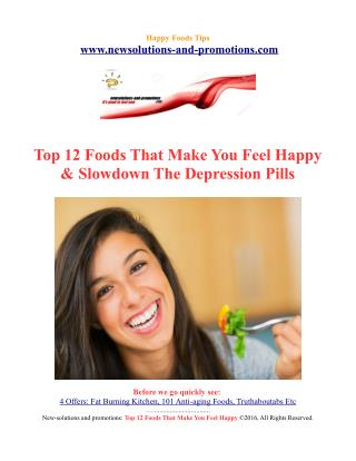 Top 12 Foods That Make You Feel Happy & Slowdown The Depression Pills