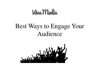 Best Ways to Engage Your Audience