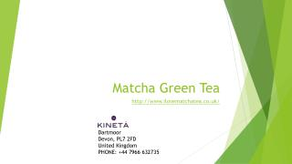 Benefits of Organic Matcha Green Tea