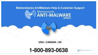 Malwarebytes Antimalware Phone Number 1-800-893-0638