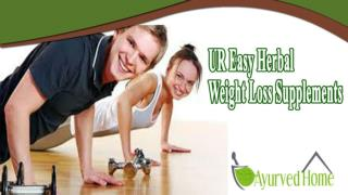 UR Easy Herbal Weight Loss Supplements