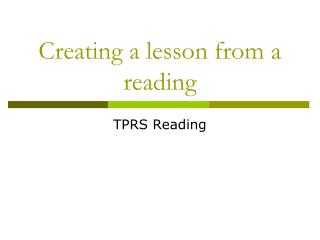 Creating a lesson from a reading