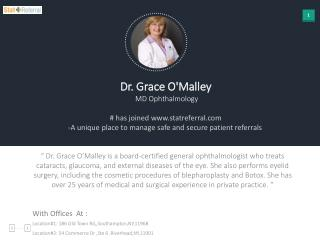 Dr Grace O'Malley, MD, Ophthalmology joined in statreferral.