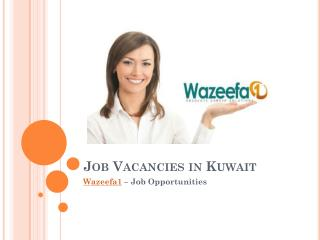 Best Job Vacancies and Opportunities in Kuwait