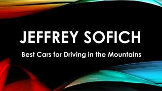 Jeffrey Sofich: Hard-Working Entrepreneur