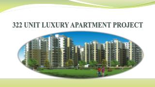 322 UNIT LUXURY APARTMENT PROJECT