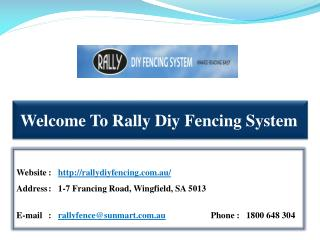 Rally Diy Fencing System