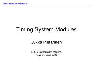Timing System Modules