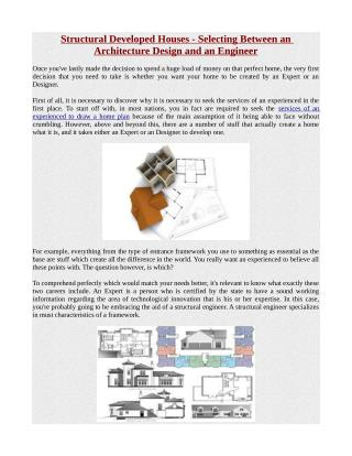 Structural Developed Houses - Selecting Between an Architecture Design and an Engineer