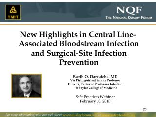 New Highlights in Central Line- Associated Bloodstream Infection and Surgical-Site Infection Prevention