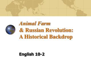 Animal Farm & Russian Revolution:  A Historical Backdrop