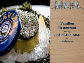 Farallon - Coastal cuisine san francisco