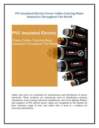 PVC Insulated Electric Power Cables Catering Major Industries Throughout The World