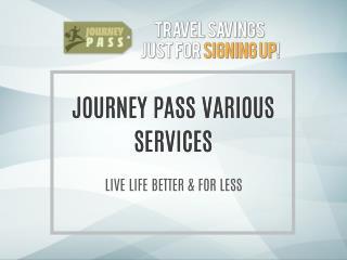 JourneyPass.com Various Deals & Discounts