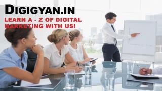Digital Marketing Certification Course Delhi : Digigyan.com