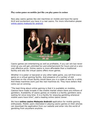 Play casino games on mobiles just like you play games in casinos