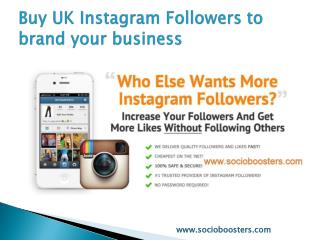 Buy UK Instagram Followers to brand your business