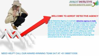 Private Detective Agencies in India | Adroit Detective