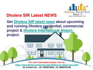 Dholera SIR Latest NEWS