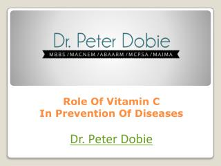 Role Of Vitamin C In Prevention Of Diseases