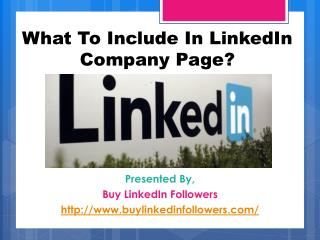 What To Include In LinkedIn Company Page