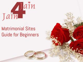 Matrimonial Sites- Guide for Beginners