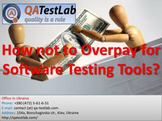 How not to Overpay for Software Testing Tools?