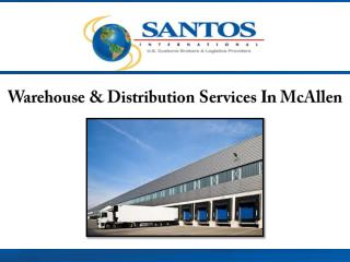 Warehouse & Distribution Services in McAllen
