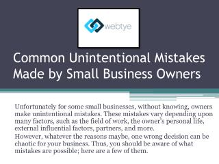 Common unintentional mistakes made by small business owners