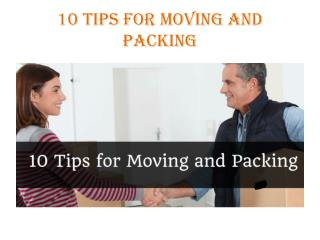10 Tips for Moving and Packing
