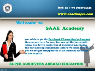 Make perfect selection for bank PO Coaching in Gurgaon