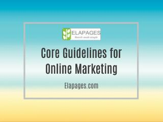 Core Guidelines for Online Marketing: Elapages.com