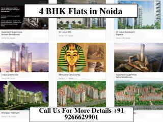 4 BHK Flats in Noida | 9999019993