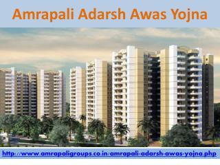 Amrapali Adarsh Awas Yojna Best In Class Homes