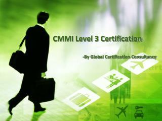 Presentation for CMMI level 3 Certification