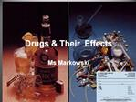 Drugs  Their  Effects