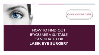 How to find out if you are a suitable candidate for lasik eye surgery