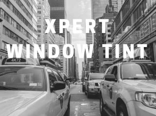 Xpert Window Tint