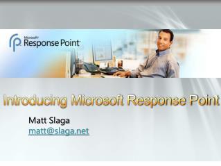Matt Slaga matt@slaga.net