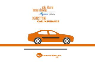 My insurance bazaar-why car insurance policy is not an option, it is a necessity