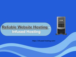Best and Reliable Website Hosting UK - Infused Hosting