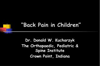 """Back Pain in Children"""