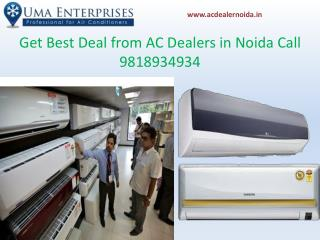 Get Best Deal from Ac Dealers in Noida Call 9818934934
