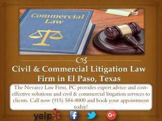 Civil & Commercial Litigation Law Firm in El Paso, Texas