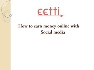 How to earn money online with social media