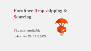 Furniture Drop Shipping and Sourcing