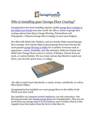 Who is installing your Garage Floor Coating?