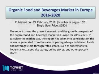 Organic Food and Beverages Market in Europe Analysis & Forecast Till 2020.
